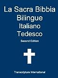La Sacra Bibbia Bilingue Italiano Tedesco