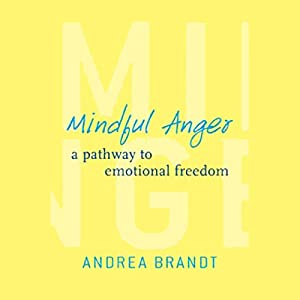 Mindful Anger Audiobook