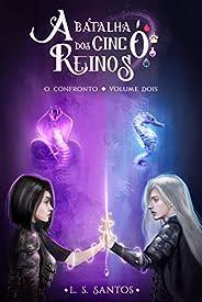 O confronto (A batalha dos cinco reinos Livro 2)