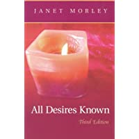 All Desires Known: Third Edition