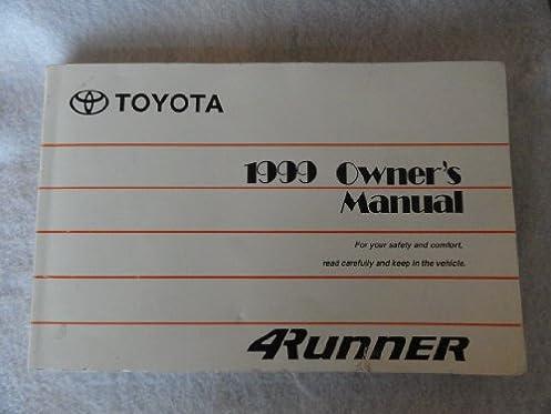original 1999 toyota 4runner 4 runner owners manual amazon com books rh amazon com 1999 toyota 4runner limited owners manual 2013 Toyota 4Runner Cargo Cover
