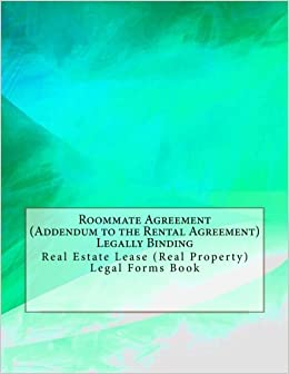 Roommate Agreement Addendum To The Rental Agreement Legally