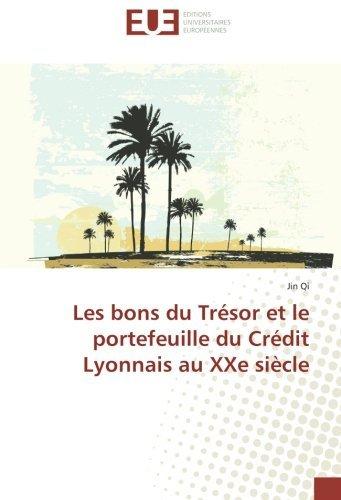 les-bons-du-tresor-et-le-portefeuille-du-credit-lyonnais-au-xxe-siecle-french-edition