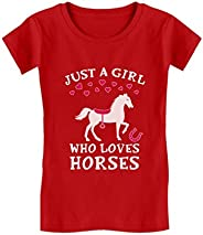 Just A Girl Who Love Horses Horse Lover Gift Toddler/Kids Girls' Fitted T-S