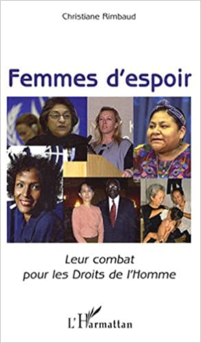 En ligne téléchargement gratuit Femmes d'espoir : Leur combat pour les Droits de l'Homme epub, pdf