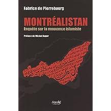 Montréalistan - Enquête sur la mouvance islamiste (French Edition)