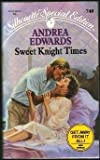 Sweet Knight Times, Andrea Edwards, 0373097409