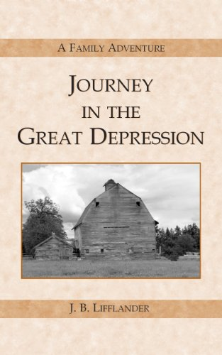 Journey in the Great Depression by [Lifflander, J. B.]