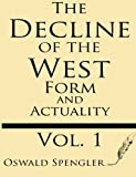 Image of The Decline of the West (Volume 1): Form and Actuality