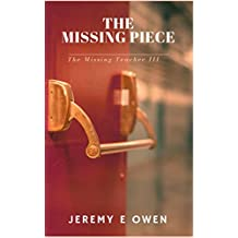 The Missing Piece (The Missing Teacher Book 3)