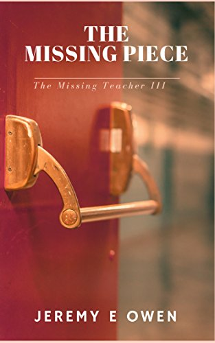The Missing Piece (The Missing Teacher Book 3) - Kindle edition by