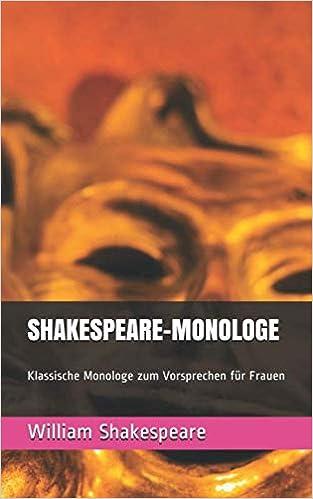 Shakespeare Monologe für Frauen