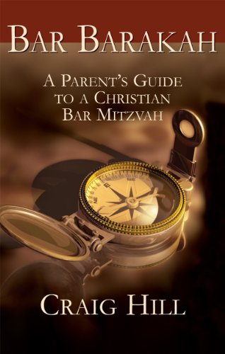 Bar Mitzvah Blessing - Bar Barakah: A Parents Guide to a Christian Bar Mitzvah