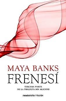 Frenesí (Sin aliento nº 3) (Spanish Edition) by [Banks, Maya]
