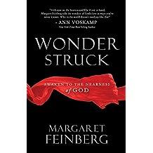 Wonderstruck: Awaken to the Nearness of God