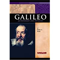 Galileo: Astronomer And Physicist
