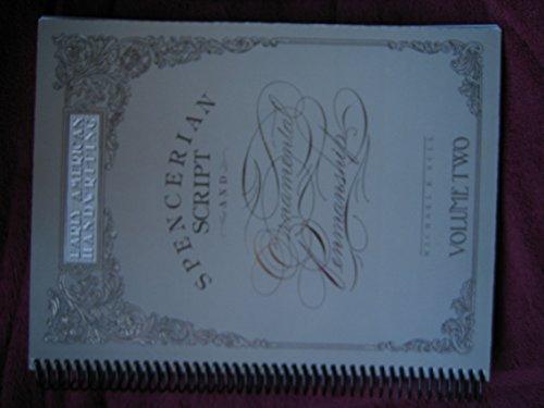 Spencerian Script and Ornamental Penmanship: Early American Handwriting (Volume 2)