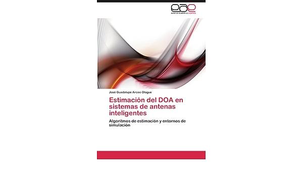 Estimacion del DOA En Sistemas de Antenas Inteligentes ...