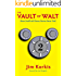 The Vault of Walt: Volume 2: More Unofficial Disney Stories Never Told