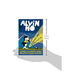 Alvin Ho: Allergic to Camping, Hiking, and Other Natural Disasters Paperback – May 11, 2010