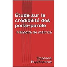 Étude sur la crédibilité des porte-parole: Mémoire de maîtrise (French Edition)