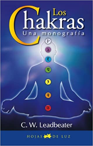 CHAKRAS, LOS: UNA MONOGRAFIA (2014): Amazon.es: C. W. ...