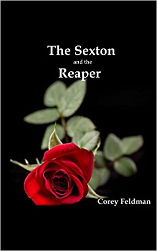 The Sexton and the Reaper: A love story
