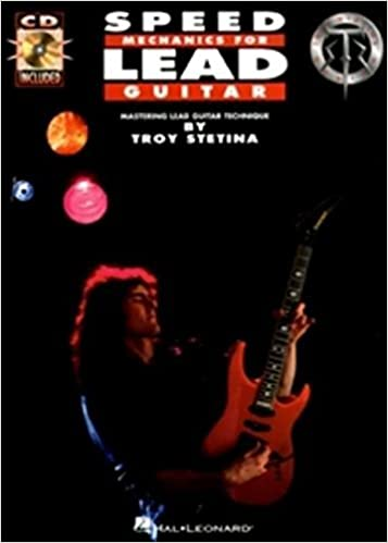 Speed Mechanics for Lead Guitar Troy Stetina by Troy Stetina 1992 ...