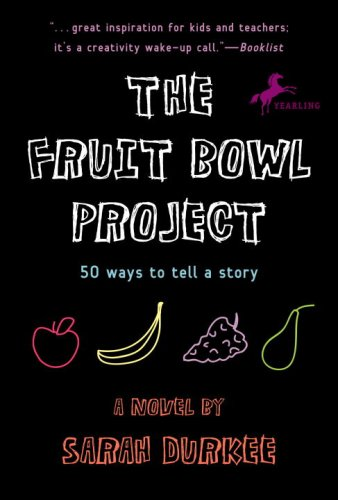 The Fruit Bowl Project: Fifty Ways to Tell a Story