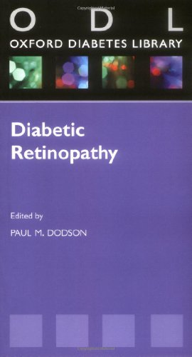 Diabetic Retinopathy: From Screening to Treatment (Oxford Diabetes Library Series)
