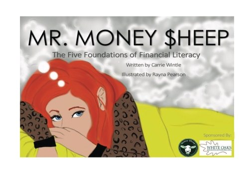 Mr. Money $heep: The Five Foundations of Financial Literacy