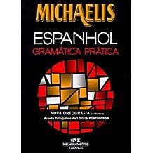 Michaelis Espanhol. Gramática Prática