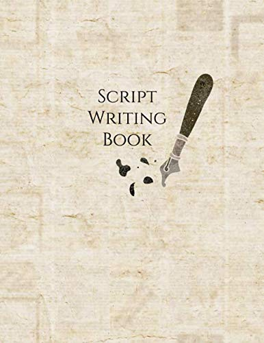 Script Writing Book: Film Making Notebook Journal, Film Log Notepad, Script Writing Logbook, Screen Writing, Movie Making Log Journals, Gifts for ... Critics, 110 Pages. (Script Writing Logs)