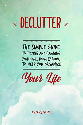 Declutter Simple Tidying Cleaning Organize ebook