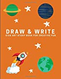 Draw and Write: Kids Art Story Book For Creative Fun, Orange (Creative Writing for Kids)