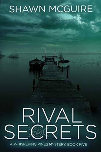 Rival Secrets: A Whispering Pines Mystery, Book 5 by [McGuire, Shawn]
