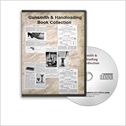 The Modern Gunsmith and Handloader Historic Book Collection on CD