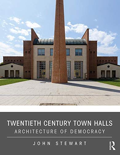 Twentieth Century Town Halls: Architecture of Democracy for sale  Delivered anywhere in Canada
