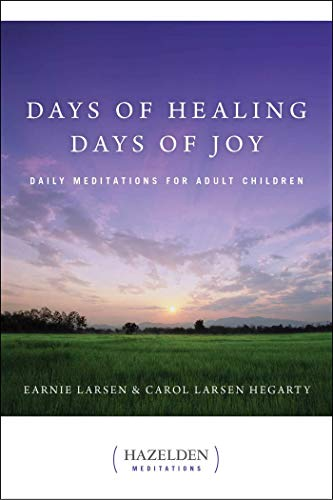 Days of Healing, Days of Joy: Daily Meditations for Adult Children (Hazelden Meditations)