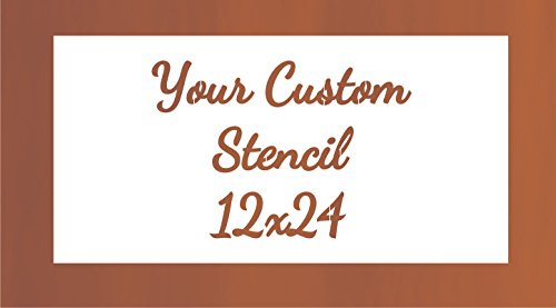 3 Line Custom Stencil 12x24 - Custom Laser Cut - Anything You Want - Strong Polyester Mil 10 - US Made (12X24)