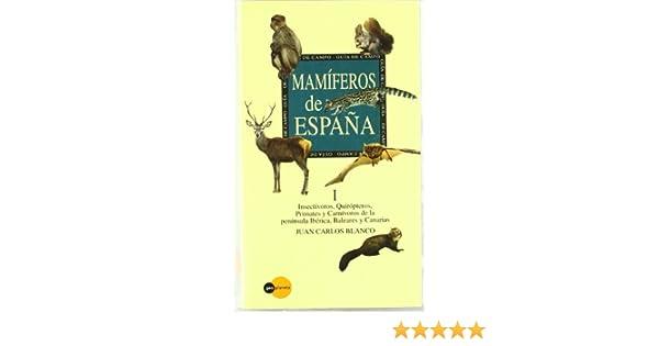 Mamíferos de España I: Amazon.es: Juan Carlos Blanco: Libros