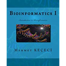Bioinformatics I: Introduction to Bioinformatics