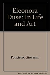 Eleonora Duse: In Life and Art