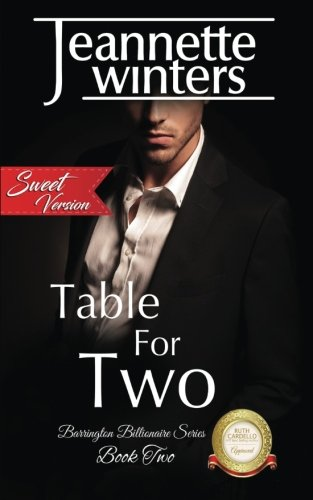 Table For Two, SWEET Version (Barrington Billionaire's SWEET Series) (Volume 2) pdf
