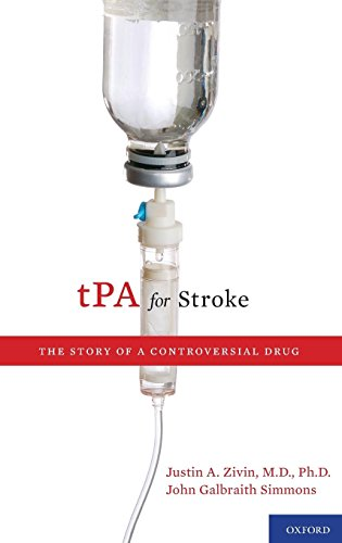 tPA for Stroke: The Story of a Controversial Drug