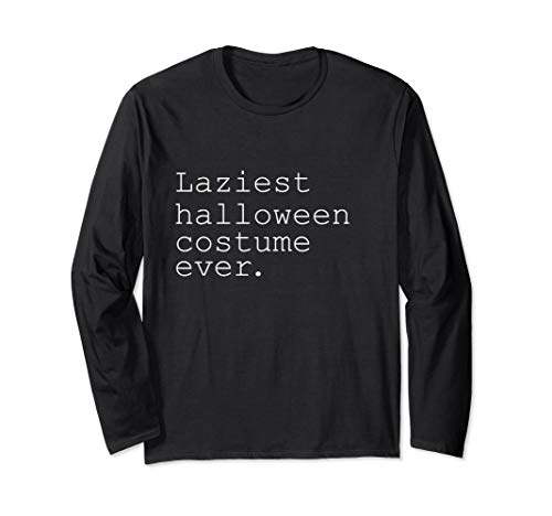 Laziest Halloween Costumes (Laziest Halloween Costume Ever Funny Novelty Holiday Long Sleeve)