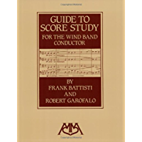 Guide to Score Study for the Wind Band Conductor book cover