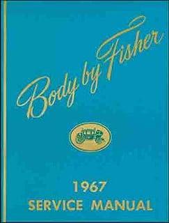 body by fisher 1967 service manual general motors amazon com books rh amazon com 69 Impala 70 Impala