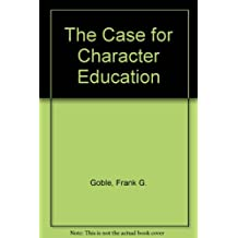CASE FOR CHARACTER EDUCATION-OP