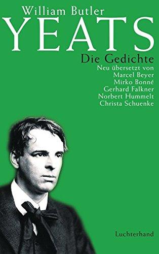 Die Gedichte: Neu übersetzt von Marcel Beyer, Mirko Bonné, Gerhard Falkner, Norbert Hummelt, Christa Schuenke